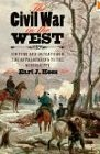 The Civil War in the West by Earl E. Hess