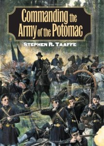 Commanding the Army of the Potomac By Stephen R. Taaffe