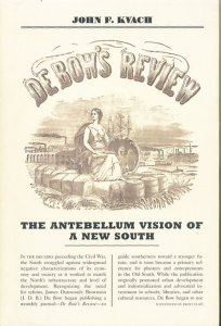 De Bow's Review: The Antebellum Vision of a New South