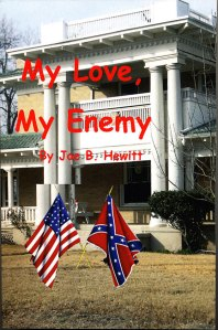 My Love, My Enemy by Joe B Hewitt