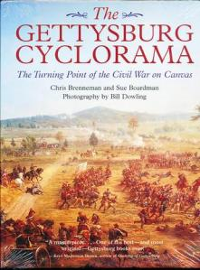 The Gettysburg Cyclorama:  The Turning Point of the Civil War on Canvas By Chris Brenneman and Sue Boardman