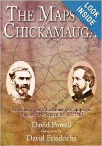 The Maps of Chickamauga: An Atlas of the Chickamauga Campaign, Including the Tullahoma Operations, June 22 - September 23, 1863 by David A Powell & David Friedrichs